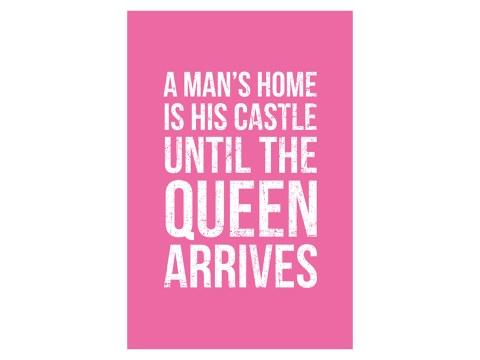 A mans home