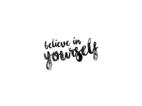 Believe in Yourself Bild