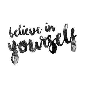 Believe In Yourself Bild