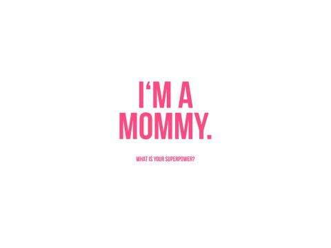 I'm a Mommy