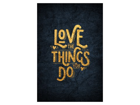 Love the things you do