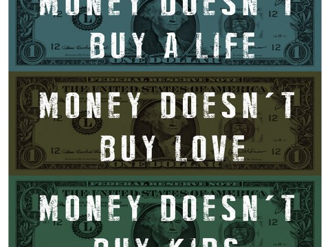 Money Doesn't Buy Love